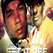 Joe Young ft. Prodigy(Mobb Deep) Set It Off